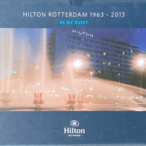 Hilton Rotterdam 1963-2013